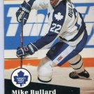 Mike Bullard 91/92 Pro Set #496 NHL Hockey Card Near Mint Condition