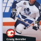 Craig Berube  91/92 Pro Set #495 NHL Hockey Card Near Mint Condition