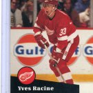Yves Racine 1991/92 Pro Set #54 NHL Hockey Card Near Mint Condition