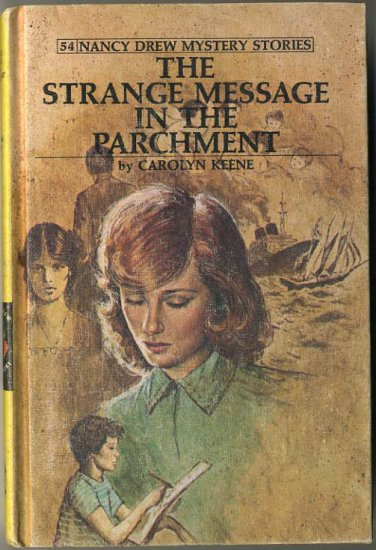 Nancy Drew #54 The Strange Message In The Parchment by Carolyn Keene Hard Cover