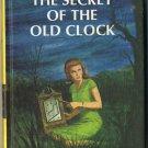 Nancy Drew #1 The Secret Of The Old Clock by Carolyn Keene Hard Cover