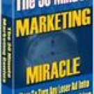 The 30-Minute Marketing Miracle & Over $2,000 In Bonuses