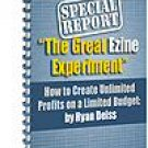 The Great Ezine Experiment Retail Value $19.95
