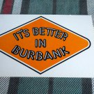 IT'S BETTER IN BURBANK  WB Records POSTCARD