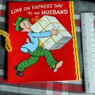 VINTAGE unused To my HUSBAND*LOVE ON FATHER'S DAY*Barker 1952