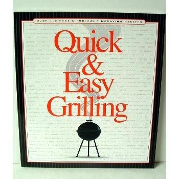 Quick & Easy Grill Cookbook