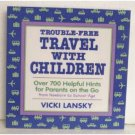 Trouble-Free Travel With The Children