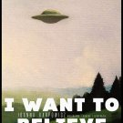 I Want To Believe X Files Ufo Print Poster 32x24