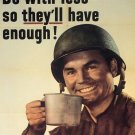 Wwii Do With Less War Propoganda Poster Art Print 32x24