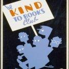 Be Kind To Books Club Wpa Poster Art Print 32x24