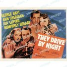 They Drive By Night 1940 Vintage Movie Poster Reprint 4