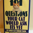 101 Questions Your Cat Would Ask Its Vet if your cat could talk Bruce Fogle HBcm1081