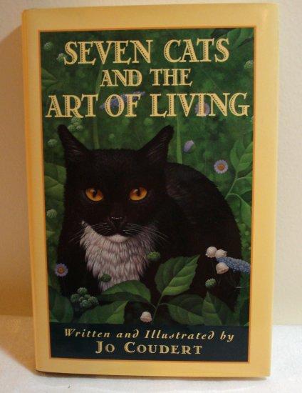 Seven Cats and the Art of LIving Jo Coudert HB DJ 1st prtng cm1091