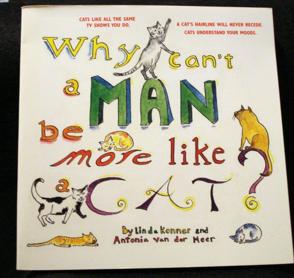 Why Can't a Man be More Like a Cat cartoon book by Konner and Van der Meer cm1252