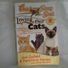 Loving Our Cats Chicken Soup for the Soul series Jack Canfield Mark Hansen PB used cm1322