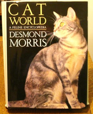Cat World A Feline Encyclopedia Desmond Morris HC DJ 1st Prospero 1999 cm1435