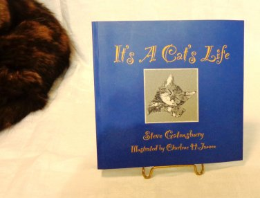It's a Cat's Life by Steve Gatensbury illustrated by Charlene Janzen Soft cover 1st edition cm1501