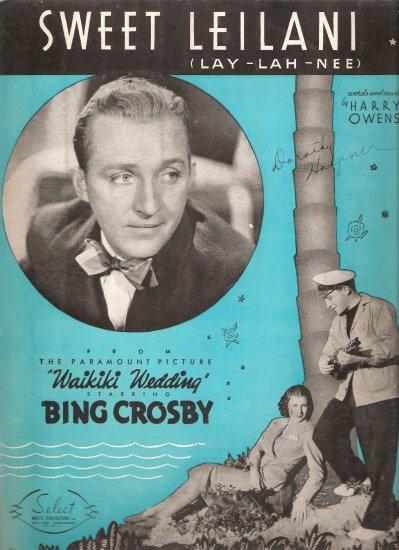 "Sheet Music ""SWEET LEILANI (LAY-LAH-NEE) Bing Crosby from the Paramount Picture WAIKIKI WEDDING"