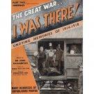 The Great War..I Was There!...Undying Memories of 1914-1918..Part Two..Aug 1938