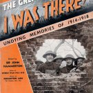 The Great War..I Was There!...Undying Memories of 1914-1918..Part 22  1939