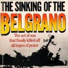 "The Sinking of the ""Belgrano"" (Paperback) by Desmond Rice 1984"