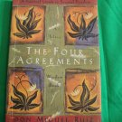 The Four Agreements:  A Practical Guide to Personal Freedom  A Toltec Wisdom Book by Don Miguel Ruiz