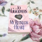 My Reckless Heart by Jo Goodman