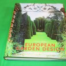 European Garden Design by Ehrenfried Kluckert 1st Edition