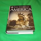 The Story of America  Freedom and Crisis From Settlement to Superpower 2002