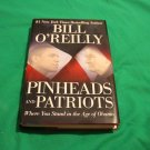 Pinheads and Patriots  Where You Stand in the Age of Obama by Bill O'Reilly