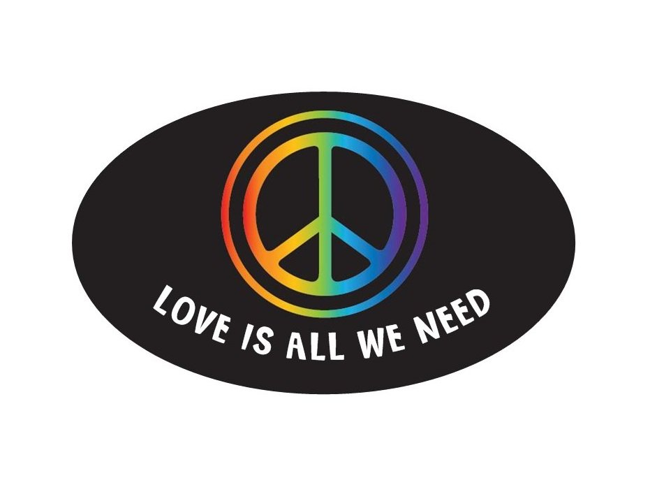 Love is all we need Bumper Sticker
