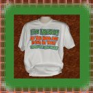 Funny Humor Irish In You Cotton T-Shirt XL
