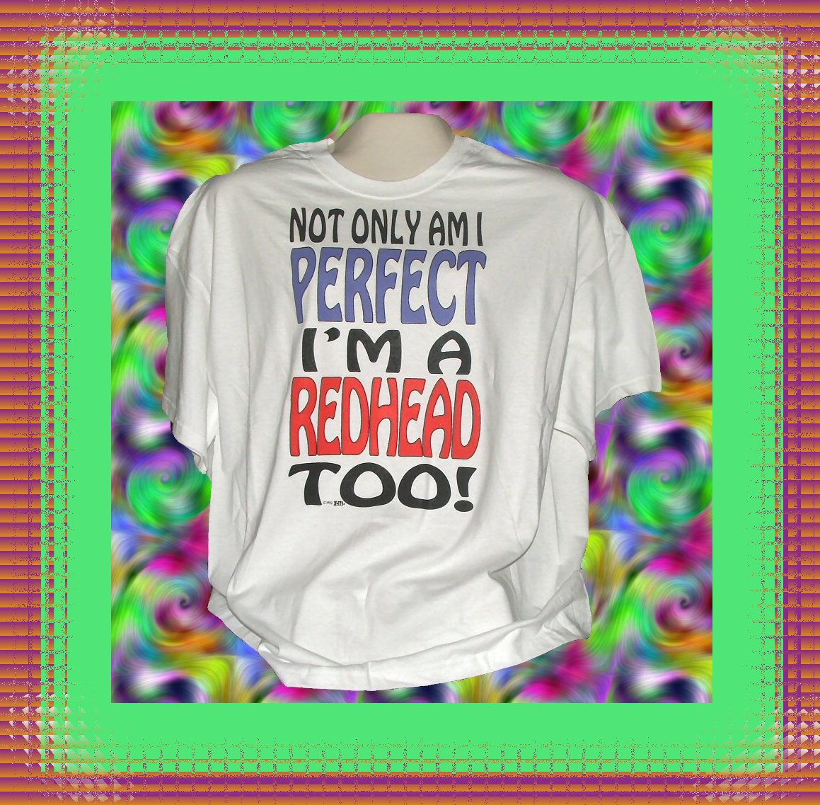 Funny Humor A Perfect Red head Cotton T-Shirt 2XL