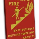 In Case Of Fire Exit Building Before Tweeting About It Humor Funny 20x16 FRAMED