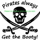Pirates get the Booty - custom vinyl graphic