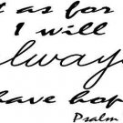 Psalm 71:14, Vinyl Wall Art, but As for Me, I Will Always Have Hope