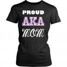 Proud AKA Mom Women Shirt Proud Alpha Kappa A Mom Gift Idea Alpha Kappa Alpha