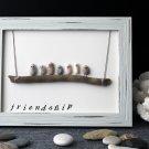 Friendship Pebble Art | Unique Handmade Gift. Original Home Decor