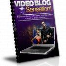 Video Blog Sensation