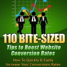 110 Bite-Sized Tips To Boost Website Coversion Rates