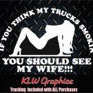 DIESEL TRUCK Wife* Vinyl decal Sticker Truck Powerstroke Funny stacks 1500 2500