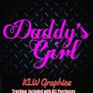Daddys Girl * vinyl Car Truck Window Laptop Decal Sticker Diesel 1500 2500 JDM
