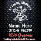 In loving memory of Firefighter  Vinyl Decal Sticker Car Diesel Truck Family Dad