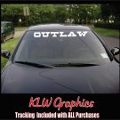 OUTLAW * Windshield Banner Decal Truck Car Funny Diesel JDM 4X4 1500 Mud Country