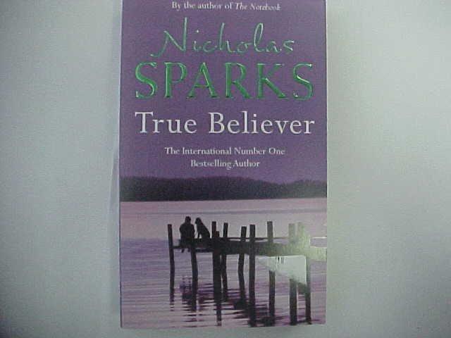 True Believer - Nicholas Sparks