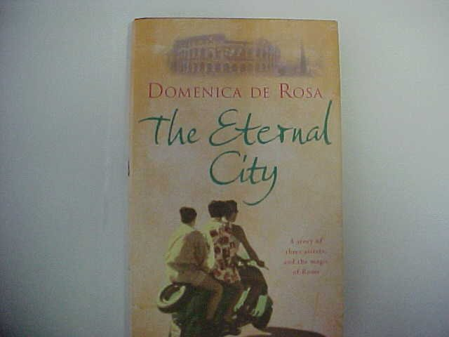 The Eternal City - Domenica de Rosa