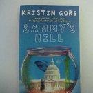 Sammy's Hill - Kristin Gore