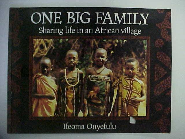 One Big Family - Ifeoma Onyefulu