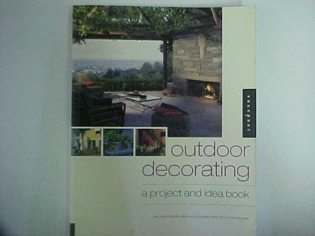 Outdoor decorating - Julie Taylor / Sandra Salamony / Maryellen Driscoll / Nora Richter Greer