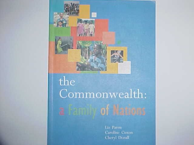 The Commonwealth: a Family of Nations - Liz Paren / Caroline Coxon / Cheryl Dorall
